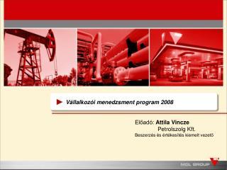 V állalkozói menedzsment program  2008