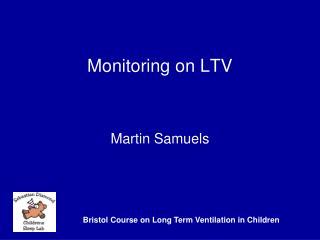 Monitoring on LTV