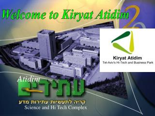 Welcome to Kiryat Atidim