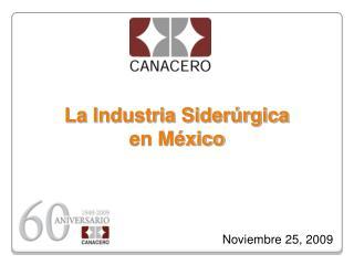 La Industria Sider�rgica en M�xico