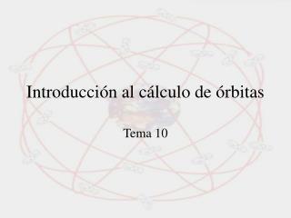 Introducción al cálculo de órbitas