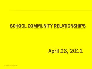 SCHOOL COMMUNITY RELATIONSHIPS