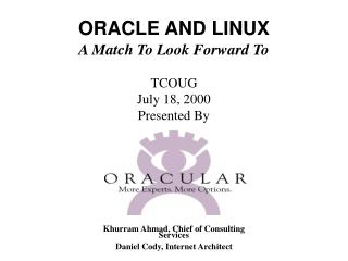 ORACLE AND LINUX A Match To Look Forward To