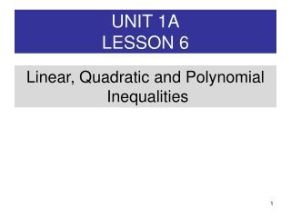UNIT 1A LESSON 6