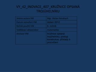 VY_42_INOVACE_407_KRUŽNICE OPSANÁ TROJÚHELNÍKU