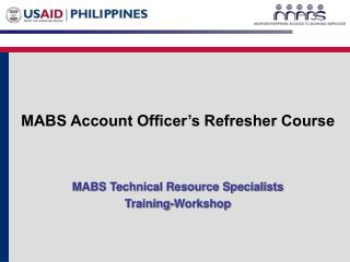 MABS Account Officer's Refresher Course