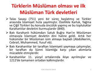 Türklerin Müslüman olması ve ilk Müslüman Türk devletleri