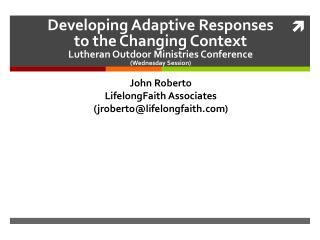 John Roberto LifelongFaith  Associates (jroberto @ lifelongfaith)