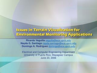 Issues in Terrain Visualization for Environmental Monitoring Applications