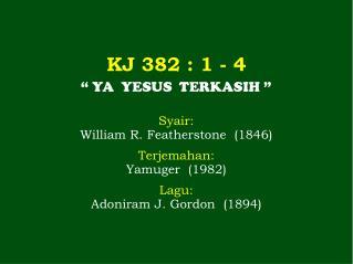 KJ 382 : 1 - 4