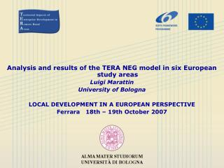 Analysis and results of the TERA NEG model in six European study areas Luigi Marattin