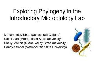 Exploring Phylogeny in the Introductory Microbiology Lab