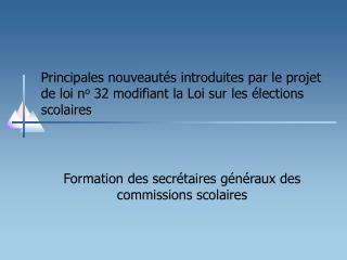 Formation des secrétaires généraux des commissions scolaires