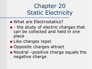 Chapter 20 Static Electricity