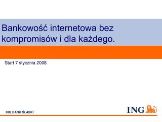 Bankowość internetowa bez kompromisów i dla każdego.