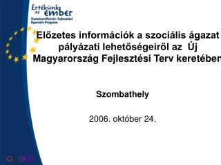 Szombathely 2006. október 24.