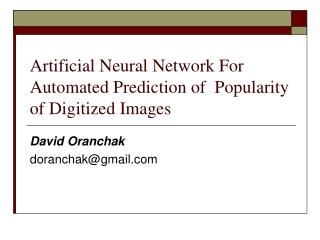 Artificial Neural Network For Automated Prediction of  Popularity of Digitized Images