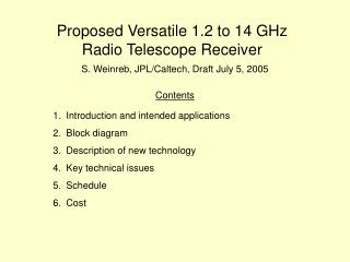 Proposed Versatile 1.2 to 14 GHz Radio Telescope Receiver