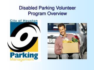 Disabled Parking Volunteer Program Overview