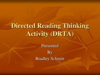 Directed Reading Thinking Activity (DRTA)