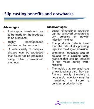 Slip casting benefits and drawbacks