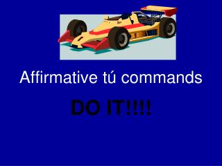 Affirmative t � commands