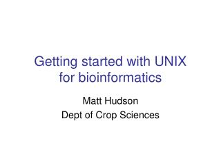 Getting started with UNIX for bioinformatics