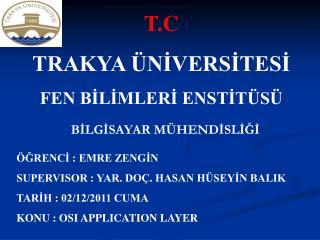 T.C TRAKYA ÜNİVERSİTESİ FEN BİLİMLERİ ENSTİTÜSÜ