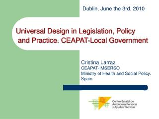 Cristina Larraz  CEAPAT-IMSERSO Ministry of Health and Social Policy. Spain