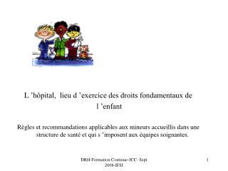 L��h�pital,  lieu d��exercice des droits fondamentaux de  l �enfant