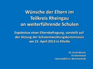 Wünsche der Eltern im Teilkreis Rheingau an weiterführende Schulen