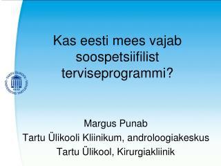Kas eesti mees vajab soospetsiifilist terviseprogrammi?