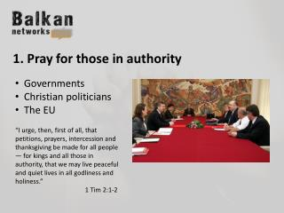 1. Pray for those in authority