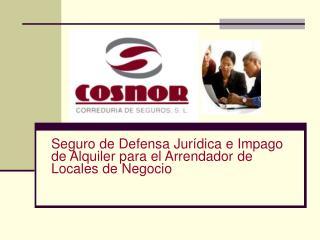 Seguro de Defensa Jurídica e Impago  de Alquiler para el Arrendador de Locales de Negocio