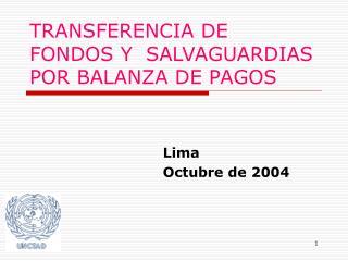 TRANSFERENCIA DE FONDOS Y  SALVAGUARDIAS POR BALANZA DE PAGOS
