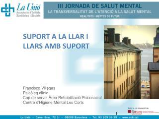 SUPORT A LA LLAR I LLARS AMB SUPORT