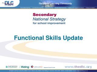 Functional Skills Update