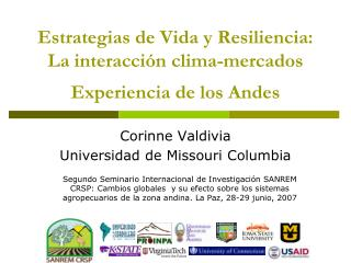 Estrategias de Vida y Resiliencia: La interacción clima-mercados Experiencia de los Andes