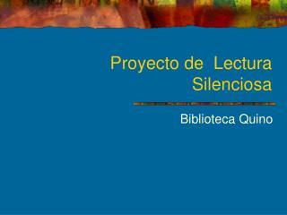 Proyecto de  Lectura Silenciosa