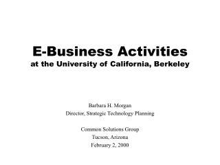 E-Business Activities at the University of California, Berkeley