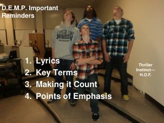D.E.M.P. Important  Reminders