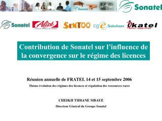 Réunion annuelle de FRATEL 14 et 15 septembre 2006