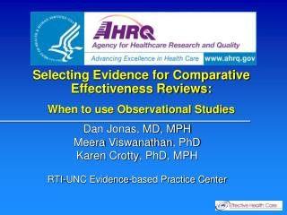 Selecting Evidence for Comparative Effectiveness Reviews: When to use Observational Studies
