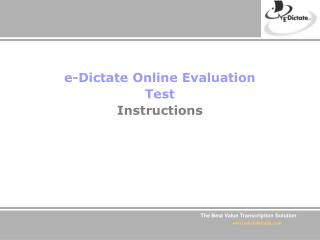 E-Dictate Online Evaluation Test Instructions