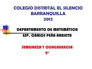 COLEGIO DISTRITAL EL SILENCIO BARRANQUILLA 2012