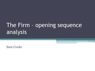 The Firm – opening sequence analysis