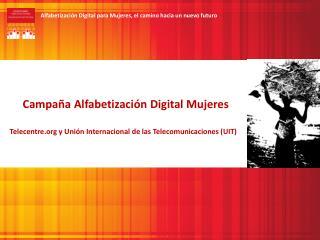 Campaña Alfabetización  Digital  Mujeres