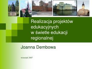 Realizacja projektów edukacyjnych  w świetle edukacji regionalnej