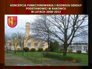 Model planowania rozwoju               Szko?y Podstawowej w Rakowcu