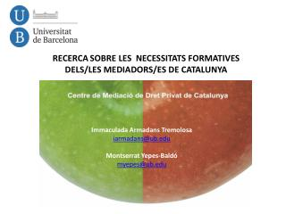 RECERCA SOBRE LES  NECESSITATS FORMATIVES DELS/LES MEDIADORS/ES DE CATALUNYA